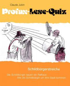 Lese-Quiz: Schildbürgerstreiche