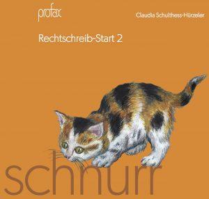 Rechtschreib-Start 2: schnurr