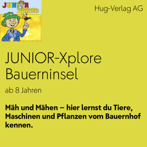 JUNIOR Xplore Bauerninsel